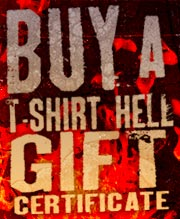 Buy A T-Shirt Hell Gift Certificate