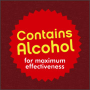 CONTAINS ALCOHOL FOR MAXIMUM EFFECTIVENESS