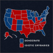 DEMOCRATS (BLUE STATES) - IDIOTIC CRYBABIES (RED STATES)