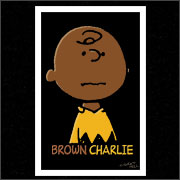 BROWN CHARLIE (POSTER)