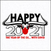 HAPPY 2021 - THE YEAR OF THE OX WITH COVID (MASK)