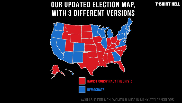 DEMOCRATS (BLUE STATES) - RACIST CONSPIRACY THEORISTS (RED STATES)