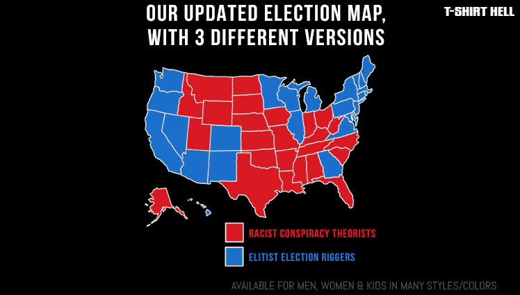 ELITIST ELECTION RIGGERS  (BLUE STATES) - RACIST CONSPIRACY THEORISTS (RED STATES)