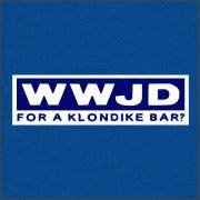 WWJD FOR A KLONDIKE BAR