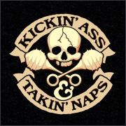 KICKIN' ASS & TAKIN' NAPS